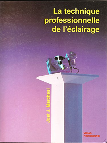 9783723100608: Technique professionnelle de l'�clairage