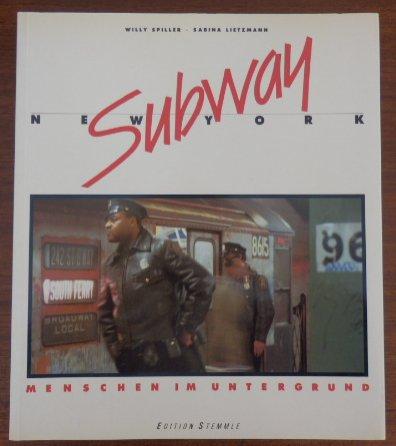 9783723103531: Subway - New York. Menschen im Untergrund