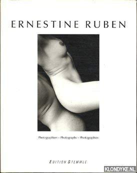 9783723103920: Ernestine Ruben. Photographien. Formen und Gefühle. Text in Deutsch, Englisch und Französisch
