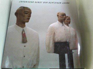 9783723104132: Japanische Kunst der achtziger Jahre
