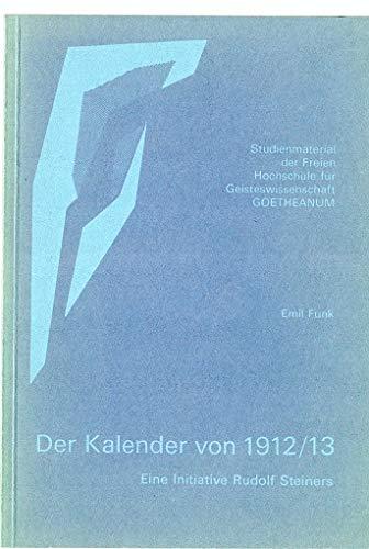 9783723500408: Der Kalender von 1912/13