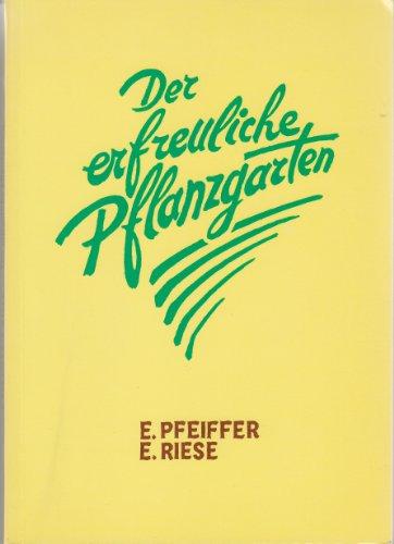 9783723502495: Der erfreuliche Pflanzgarten
