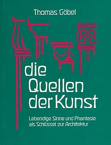 Göbel, T: Quellen der Kunst: Göbel, Thomas