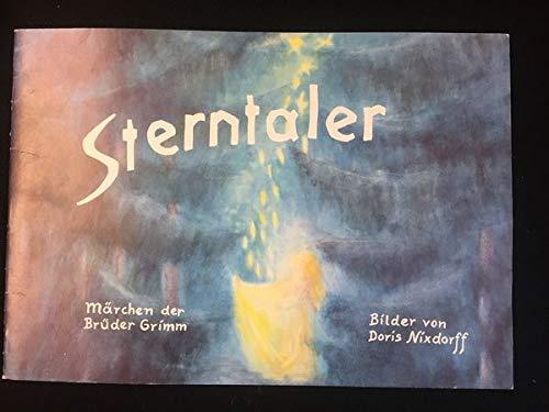 9783723504437: Sterntaler: Ein Märchen der Brüder Grimm. Bilderbuch mit handgeschriebenem Text