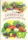 Der erfreuliche Pflanzgarten. (3723504868) by Ehrenfried Pfeiffer; Erika Riese