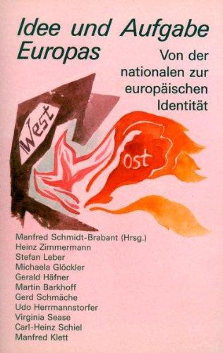 9783723506622: Idee und Aufgabe Europas: Von der nationalen zur europäischen Identität by Sc...