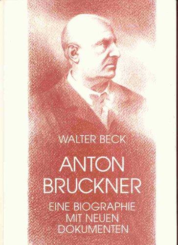 9783723507407: Anton Bruckner