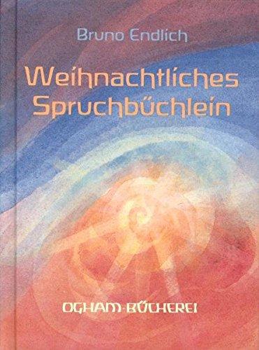 9783723508466: Weihnachtliches Spruchb�chlein: Von Advent bis Dreik�nig