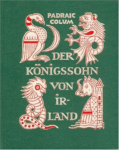 Der Königssohn von Irland: Colum Padraic, Haelssig