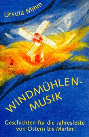 9783723509302: Windmühlenmusik