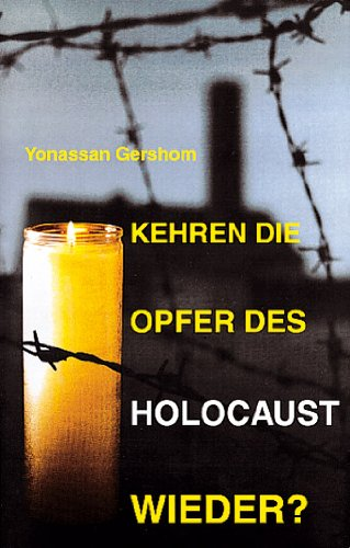 9783723510025: Kehren die Opfer des Holocaust wieder?