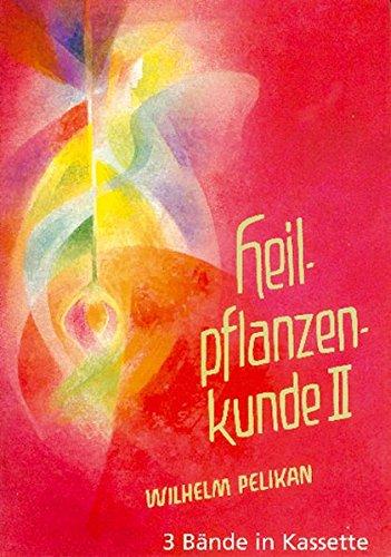 9783723510667: Heilpflanzenkunde : Der Mensch und die Heilpflanzen (Conjunto de 3 volúmenes)
