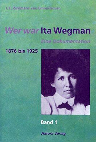 Wer war Ita Wegman 1876 bis 1925: Johannes E. Zeylmans van Emmichoven