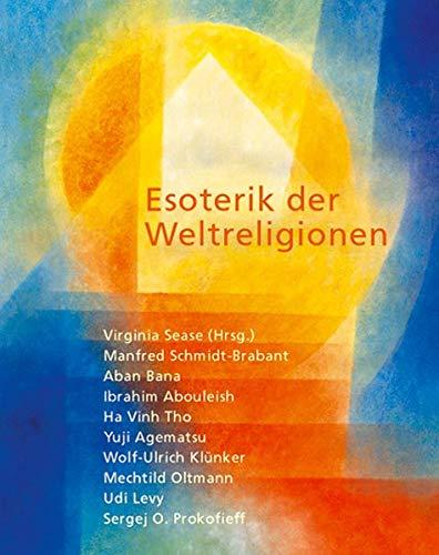9783723511237: Esoterik der Weltreligionen
