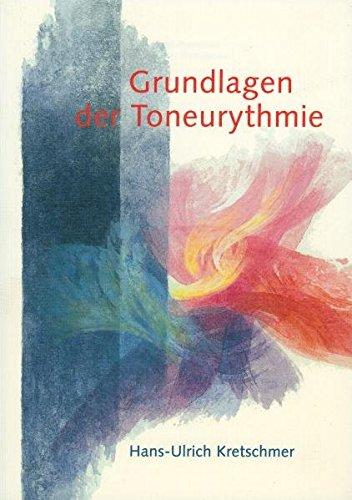 9783723511312: Grundlagen der Toneurythmie.