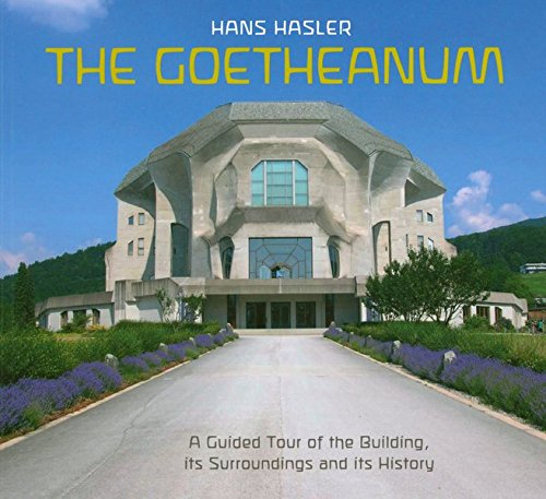 9783723513873: Goetheanum (englische Ausgabe): A guided tour through the building, its surroundings and its history