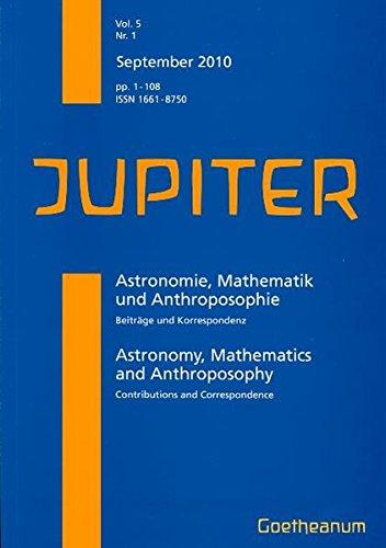 JUPITER - September 2010: Astronomie, Mathematik und Anthroposophie. Beiträge und ...