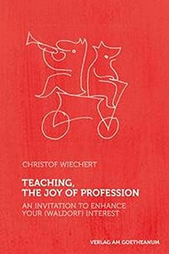 9783723514733: Teaching, The Joy of Profession