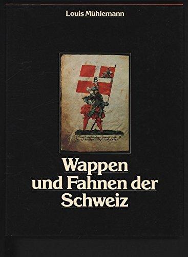 9783724301509: Wappen und Fahnen der Schweiz