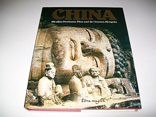9783724301851: China: Mit allen Provinzen, Tibet und der Inneren Mongolei (Terra magica) (German Edition)