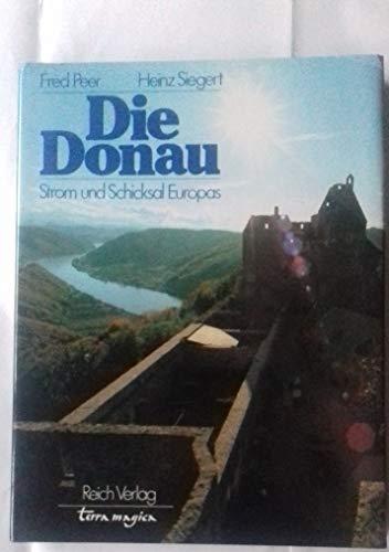 9783724301936: Die Donau. Strom und Schicksal Europas