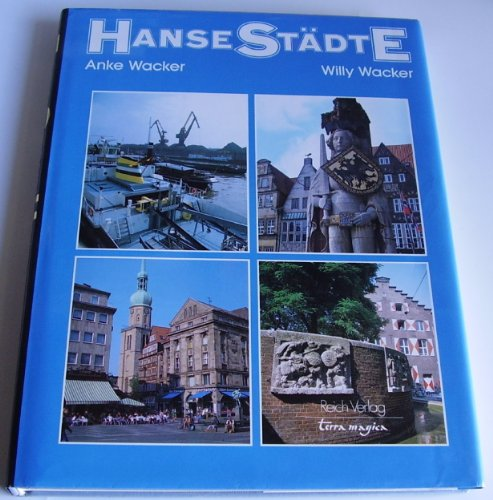 9783724302896: Hansestädte. (terra magica-Bildbände) by Wacker, Willy; Wacker, Anke