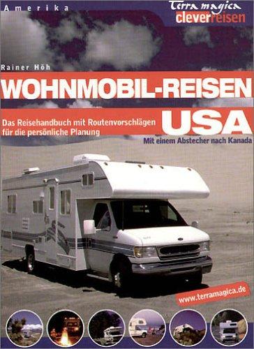 9783724303497: Wohnmobil- Reisen USA.