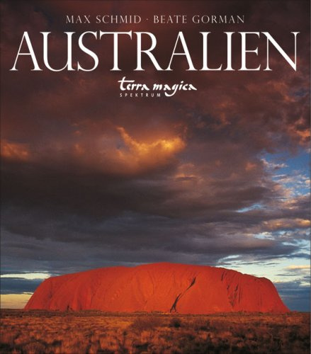 Australien.: Schmid, Max, Gorman, Beate