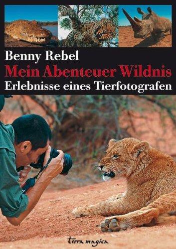 9783724310273: Mein Abenteuer Wildnis: Erlebnisse eines Tierfotografen