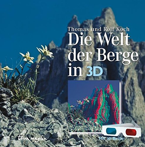 9783724310303: Die Welt der Berge in 3-D