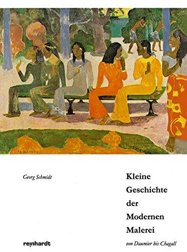 9783724500377: Kleine Geschichte der Modernen Malerei von Daumier bis Chagall: 10 Radio-Vorträge