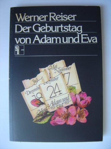 9783724504108: Der Geburtstag von Adam und Eva. Neue Legenden und Parabeln