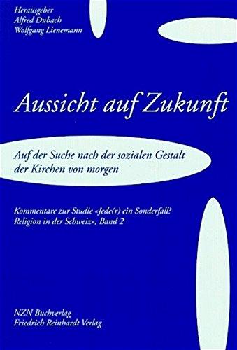 Aussicht auf Zukunft: Alfred Dubach