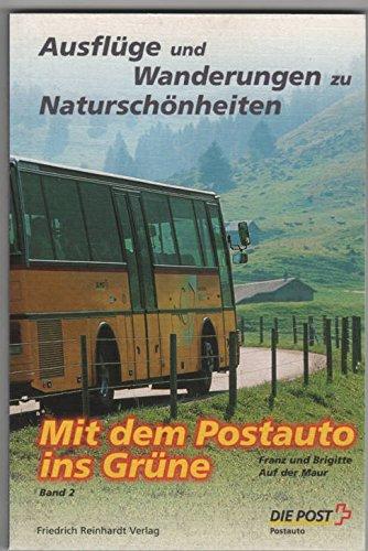 Mit dem Postauto ins Grüne, Band 2: Franz auf der Maur
