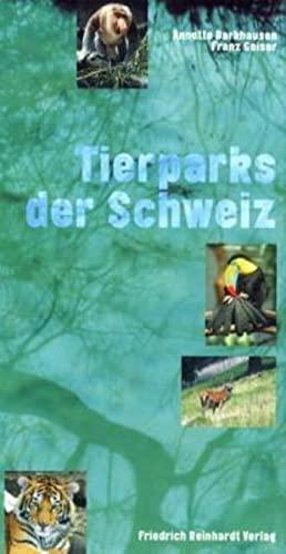 9783724511069: Tierparks der Schweiz