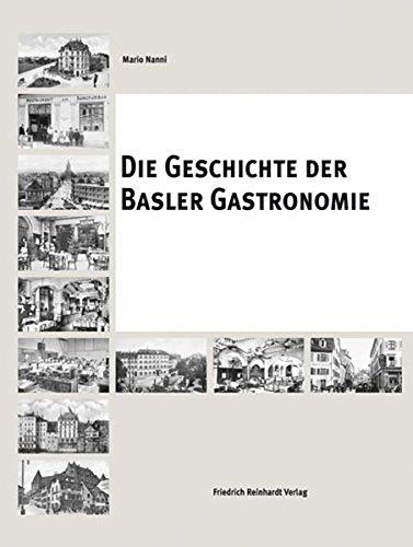 Die Geschichte der Basler Gastronomie