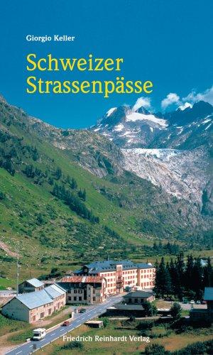 9783724514381: Schweizer Strassenpässe