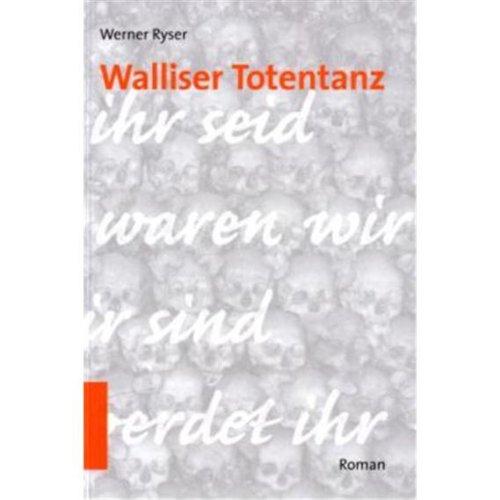 9783724517580: Walliser Totentanz