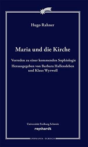 9783724517788: Maria und die Kirche: Vorreden zur Sophiologie