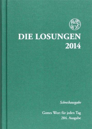 9783724518907: Die Losungen für Deutschland 2014. Schreibausgabe