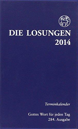 9783724518914: Die Losungen für Deutschland 2014. Terminkalender