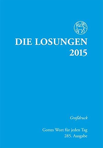 9783724519645: Die Losungen für Deutschland 2015. Grossdruck kartoniert
