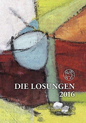 9783724520610: Die Losungen 2016. Deutschland. Geschenkausgabe Normalschrift