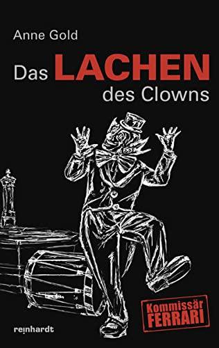 Das Lachen des Clowns: Kommissär Ferrari (Hardback): Anne Gold