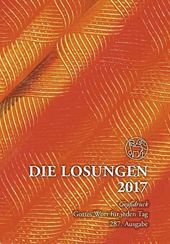 9783724521310: Die Losungen für Deutschland 2017 Geschenkausgabe Großdruck