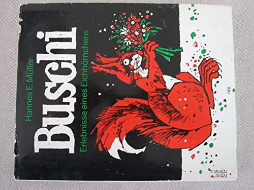 9783725202294: Buschi. Erlebnisse eines Eichhörnchens