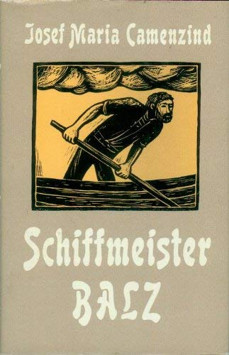 9783725204632: Schiffmeister Balz: Roman (German Edition)