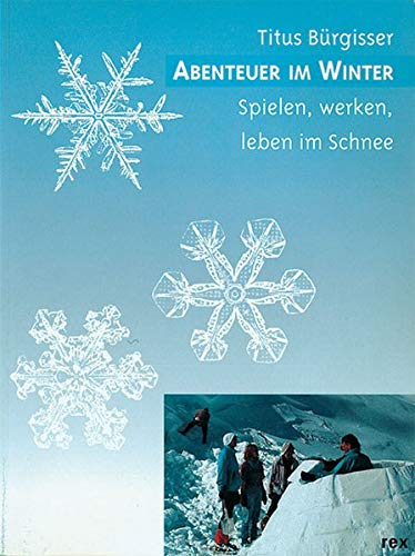 9783725205806: Abenteuer im Winter.