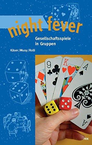 9783725207336: night fever. Gesellschaftsspiele in Gruppen.