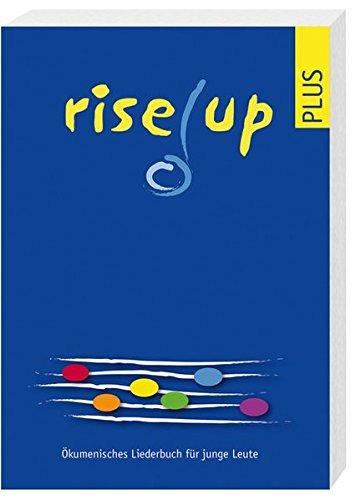 9783725209699: Rise up plus: Ökumenisches Liederbuch für junge Leute